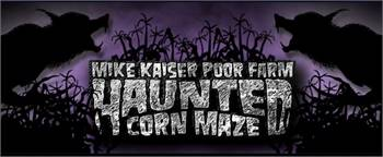 Mike Kaiser Poor Farm Haunted Corn Maze